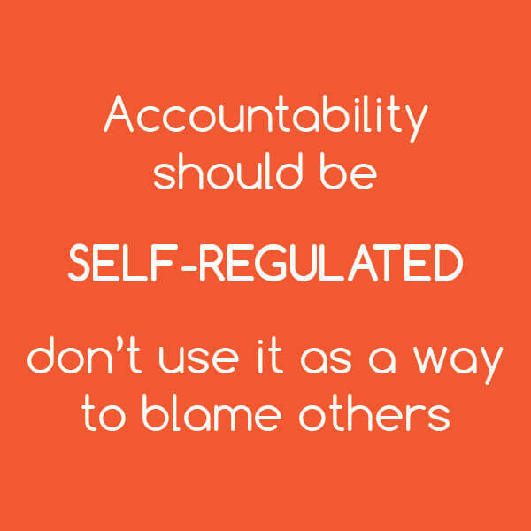 Developing Core Leader Competencies: Accountability should be self-regulated