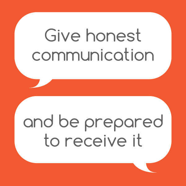 Tip: Give honest communication and be prepared to receive it - Leadership competencies and authentic leadership
