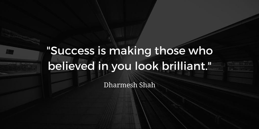 "Intelivate Leadership Strategy ""Success is making those who believed in you look brilliant."" Dharmesh Shah"