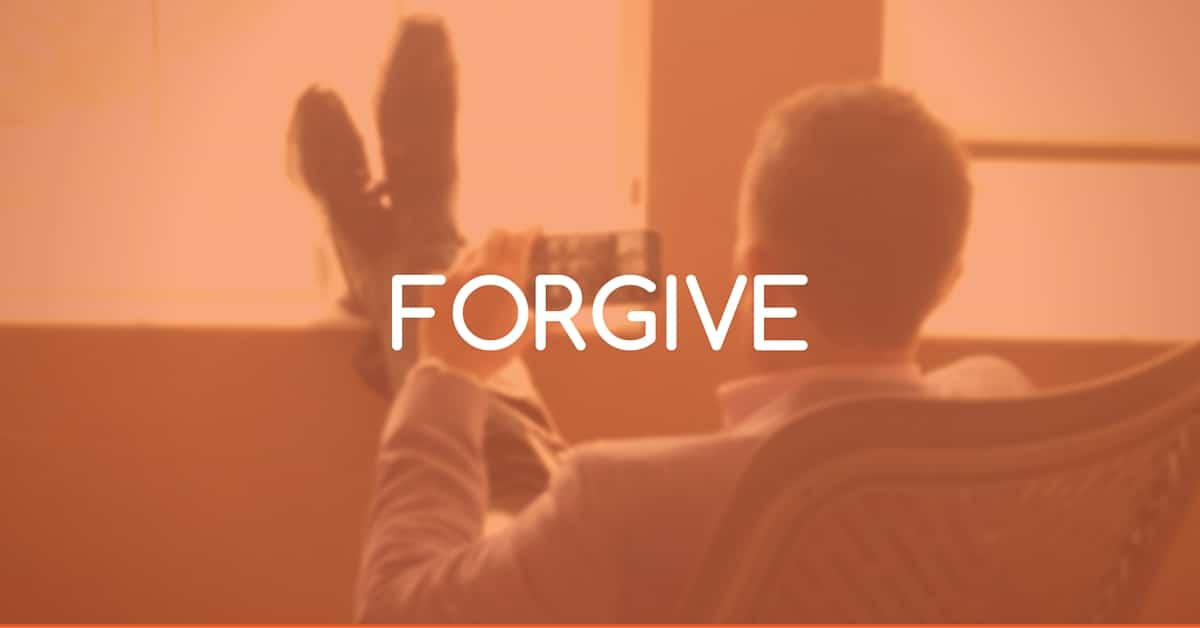 Forgive and forget - forgiveness quotes life hack and how to do it right - intelivate life strategies Kris Fannin