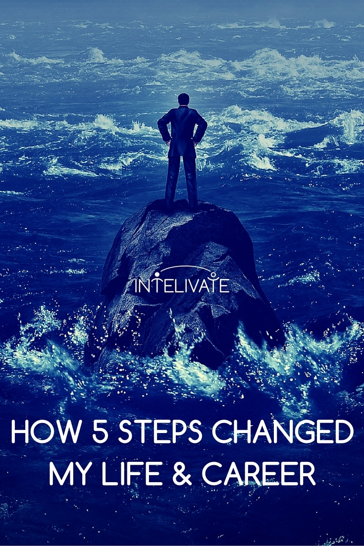 how to change your life in 5 easy steps