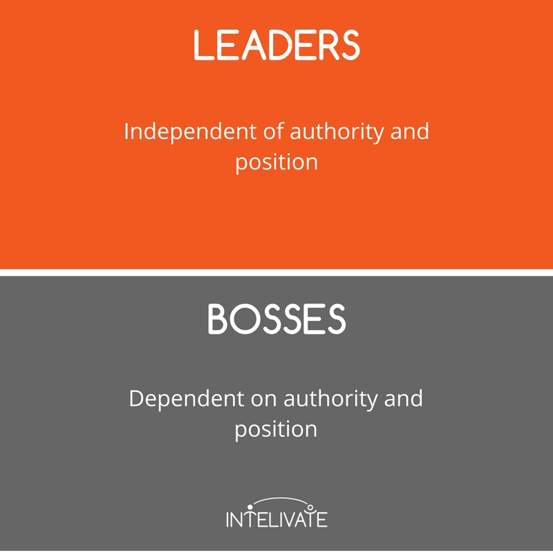 boss vs leader characteristics of a leader authority position leadership team development intelivate kris fannin