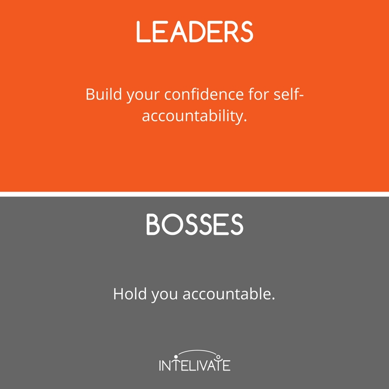 boss vs leader characteristics of a leader holding wanting accountability leadership team development intelivate kris fannin