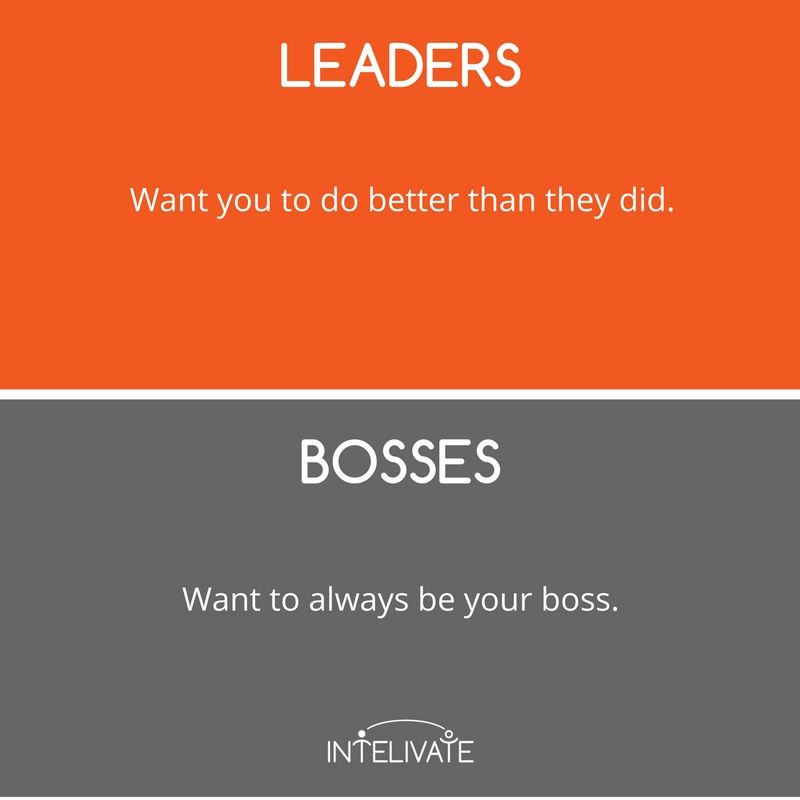 boss vs leader characteristics of a leader success stunt leadership team development intelivate kris fannin