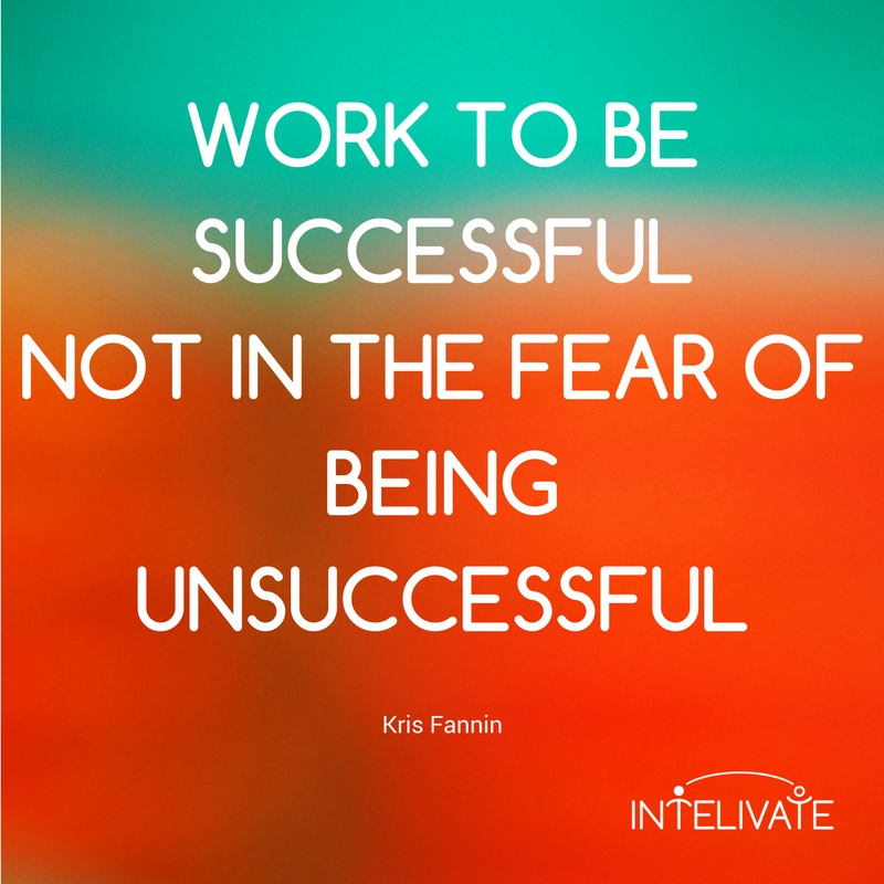 mind power new opportunity kris fannin intelivate quote work for success